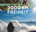 THURNER, Hans: 2000 km Freiheit